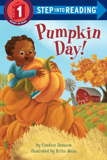 Pumpkin Day! ebook by Candice Ransom