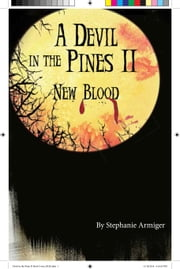 A Devil In The Pines II, New Blood ebook by Stephanie Armiger