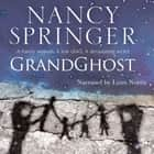 Grandghost audiobook by Nancy Springer, Lynn Norris