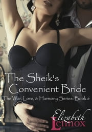 The Sheik's Convenient Bride ebook by Elizabeth Lennox