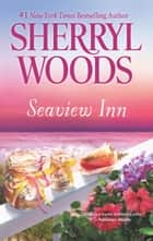Seaview Inn ebook by Sherryl Woods