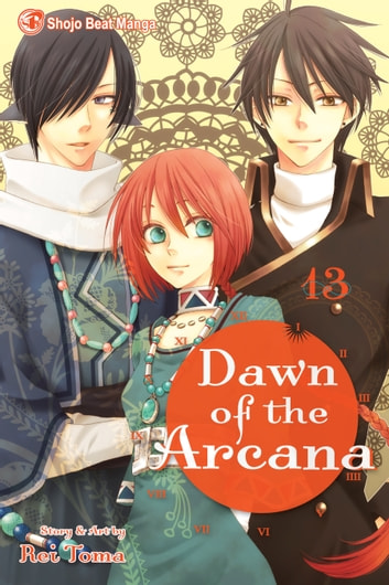 Dawn of the Arcana, Vol. 13 ebook by Rei Toma