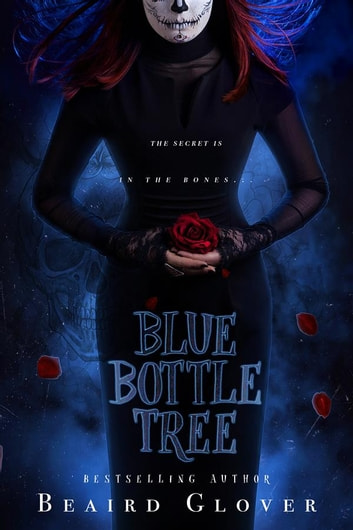 Blue Bottle Tree ebook by Beaird Glover