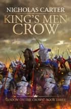 King's Men Crow ebook by