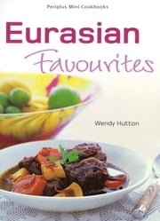 Eurasian Favorites ebook by Wendy Hutton