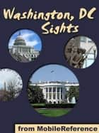 Washington DC Sights (Mobi Sights) ebook by MobileReference