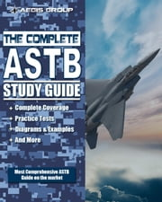 The Complete ASTB Study Guide ebook by Kobo.Web.Store.Products.Fields.ContributorFieldViewModel