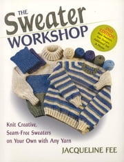 Sweater Workshop, sewn ebook by Jacqueline Fee