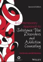 A Contemporary Approach to Substance Use Disorders And Addiction Counseling ebook by Ford Brooks, Bill McHenry
