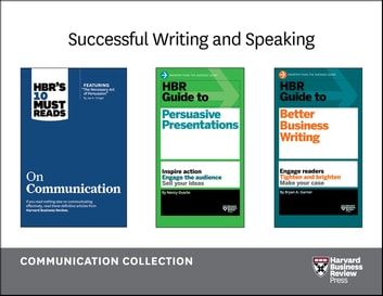Successful Writing and Speaking: The Communication Collection (9 Books) ebook by Harvard Business Review,Nancy Duarte,Bryan A. Garner,Holly Weeks,Jeff Weiss