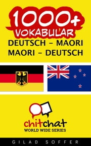 1000+ Vokabular Deutsch - Maori ebook by Gilad Soffer