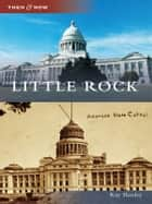 Little Rock ebook by Ray Hanley