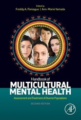 Handbook of Multicultural Mental Health - Assessment and Treatment of Diverse Populations ebook by