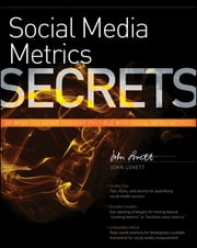 Social Media Metrics Secrets ebook by John Lovett