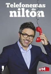 Telefonemas do Nilton ebook by Nilton