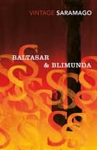 Baltasar & Blimunda ebook by José Saramago