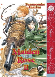 Maiden Rose Vol. 2 ebook by Fusanosuke Inariya