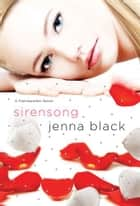 Sirensong - A Faeriewalker Novel ebook by Jenna Black