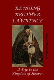 Reading Brother Lawrence ebook by Ken Kuhlken