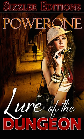 LURE OF THE DUNGEON ebook by Powerone