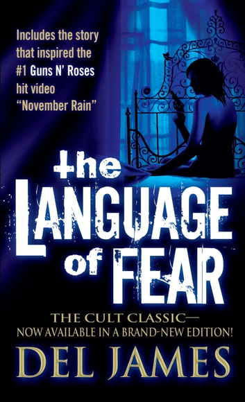 The Language of Fear - Stories ebook by Del James
