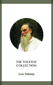 The Tolstoy Collection ebook by Leo Tolstoy