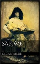 Salomé. Drame en un acte ebook by Oscar Wilde