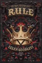 Rule ebook by Ellen Goodlett