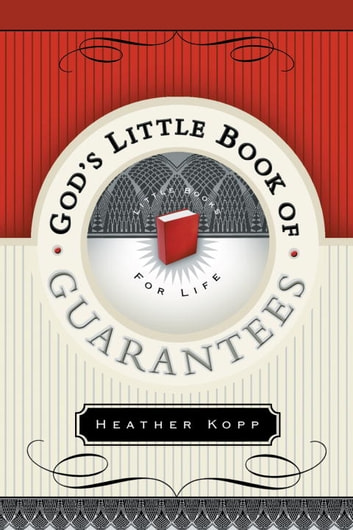 God's Little Book of Guarantees ebook by Heather Kopp