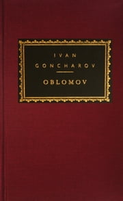 Oblomov ebook by Ivan Goncharov, Richard Freeborn, Natalie Duddington