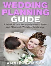 Low budget bride's planning guide: 30 thrifty tips for planning.