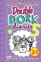 Double Dork Diaries #5 - Drama Queen and Puppy Love ebook by Rachel Renée Russell