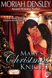 Mary's Christmas Knight ebook by Moriah Densley