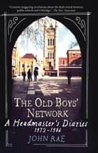 The Old Boys Network ebook by John Rae