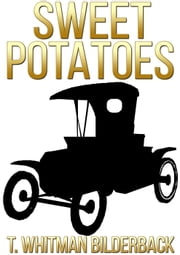 Sweet Potatoes ebook by T. Whitman Bilderback