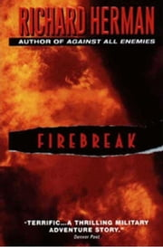 Firebreak ebook by Richard Herman