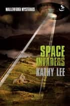 Space Invaders ebook by Kathy Lee