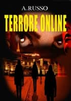 Terrore online ebook by Anna Russo