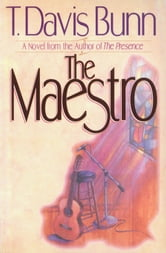 Maestro, The ebook by T. Davis Bunn