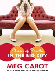 Queen of Babble in the Big City ebook by Meg Cabot