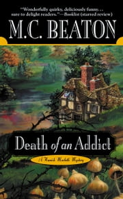 Death of an Addict - A Hamish MacBeth Mystery ebook by M. C. Beaton