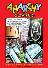 Anarchy Comics - The Complete Collection ebook by
