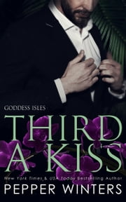 Third A Kiss ebook by Pepper Winters