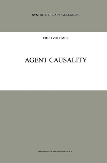 Agent Causality ebook by F. Vollmer