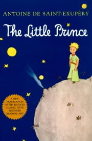 The Little Prince ebook by Antoine de Saint-Exupéry, Richard Howard