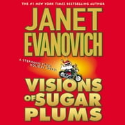 Visions of Sugar Plums - A Stephanie Plum Holiday Novel audiobook by Janet Evanovich