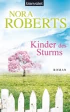 Kinder des Sturms - Roman ebook by Nora Roberts, Uta Hege