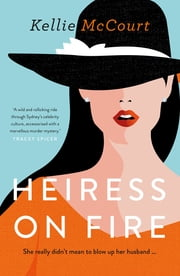Heiress On Fire ebook by Kellie McCourt