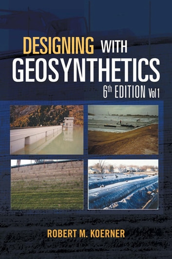 Designing with Geosynthetics - 6Th Edition Vol  1