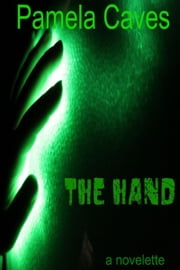 The Hand ebook by Pamela Caves
